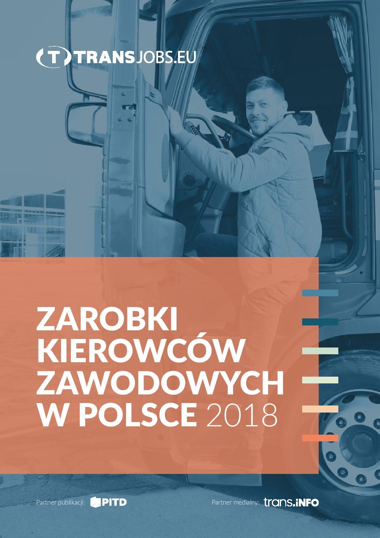 Raport: Zarobki kierowców zawodowych w Polsce 2018